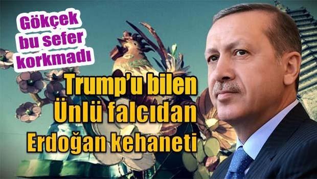 Trump'u bilen ünlü falcıdan Erdoğan kehaneti!