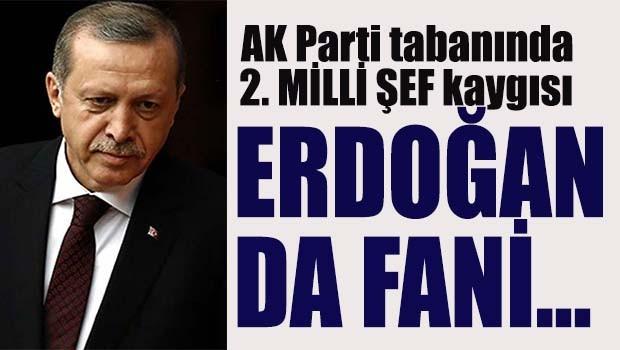 AK Parti'de 2. Milli Şef kaygısı!