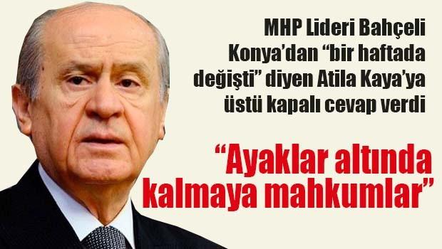 MHP Lideri Bahçeli 'bir hafta değişti' diyenlere cevap verdi!