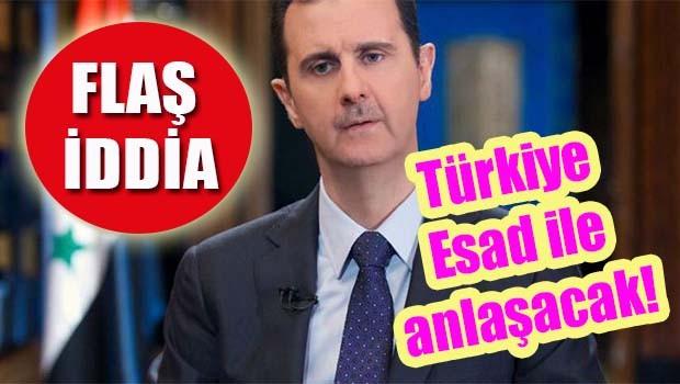 FLAŞ İDDİA... Türkiye Esad ile anlaşacak!