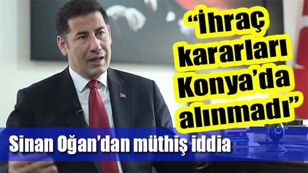 Sinan Oğan'dan müthiş iddia, 'MHP'nin ihraç kararları Konya'da alınmadı'