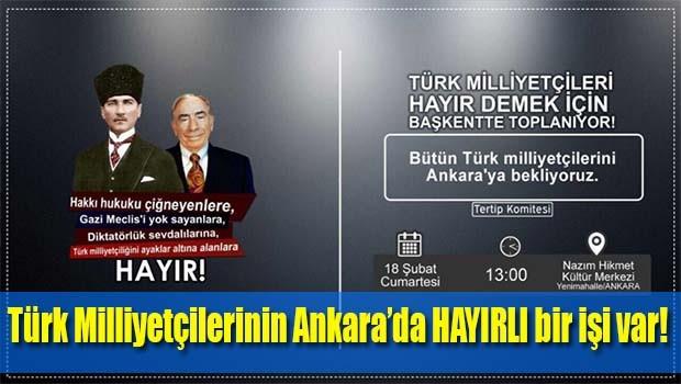 Türk Milliyetçilerinin Ankara'da HAYIRLI bir işi var!