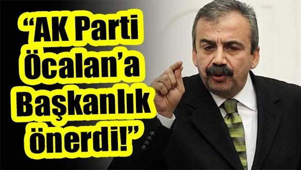 Sırrı Süreyya Önder, 'AK Parti Öcalan'a Başkanlık önerdi!'
