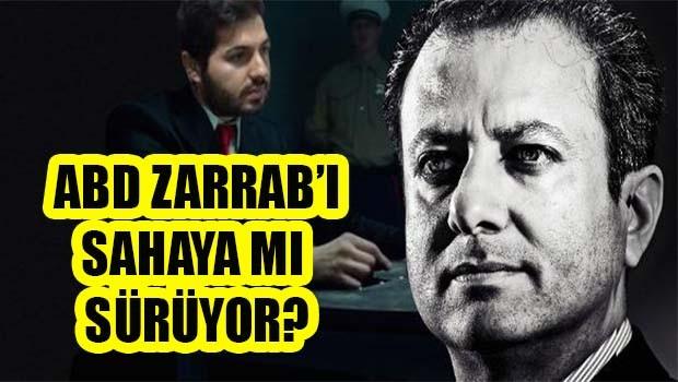 ABD Zarrab'ı sahaya mı sürüyor?
