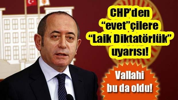 CHP'den 'evetçi'lere 'laik diktatörlük' uyarısı!