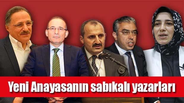 Yeni Anayasanın sabıkalı yazarları!