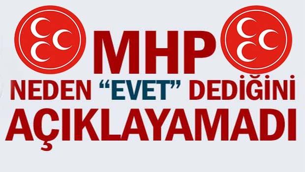 MHP neden 'evet' dediğini açıklayamadı