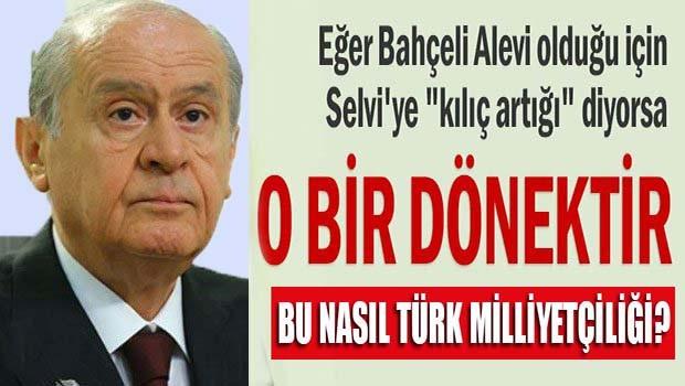 Alevi Türkler'den Bahçeli'ye büyük tepki! Bu nasıl bir Türk Milliyetçiliği?