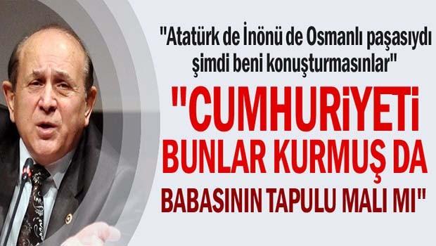 Burhan Kuzu, 'Atatürk de İnönü de Osmanlı paşasıydı'