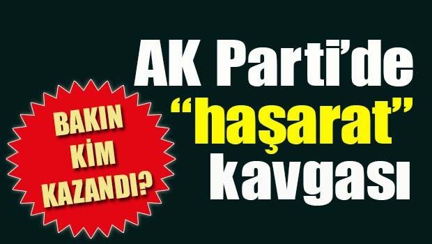 AK Parti'de 'haşarat' kavgası!