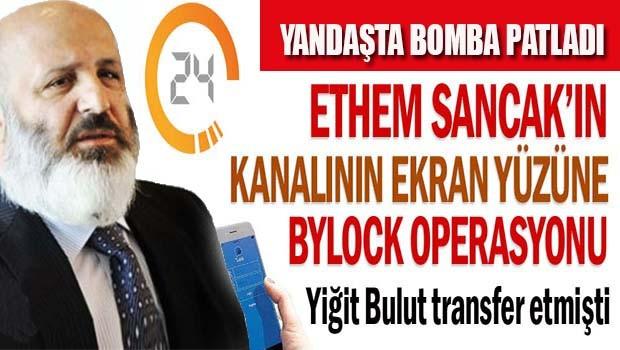 Ethem Sancak'ın kanalının ekran yüzüne ByLock operasyonu