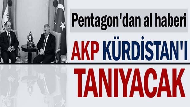 AKP Kürdistan'ı tanıyacak!