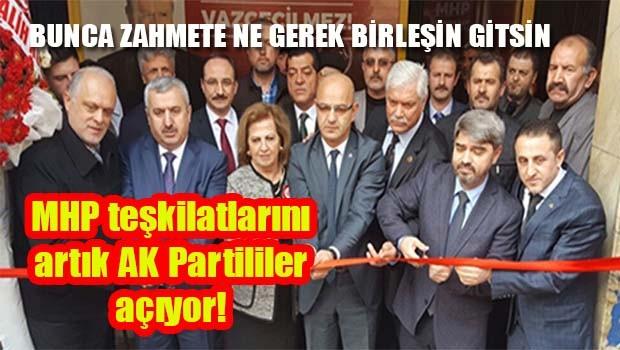 MHP teşkilatlarını artık AK Partililer açıyor!