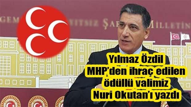 Yılmaz Özdil MHP'den ihraç edilen Nuri Okutan'ı yazdı!