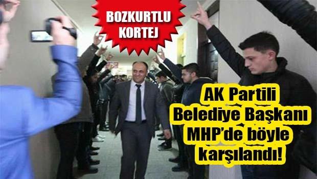 AK Parti Belediye Başkanına 'bozkurtlu' kortej!