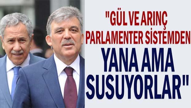 AK Parti Kurucusu Yalçınbayır, 'Gül ve Arınç parlamenter sistemden yana ama susuyorlar'