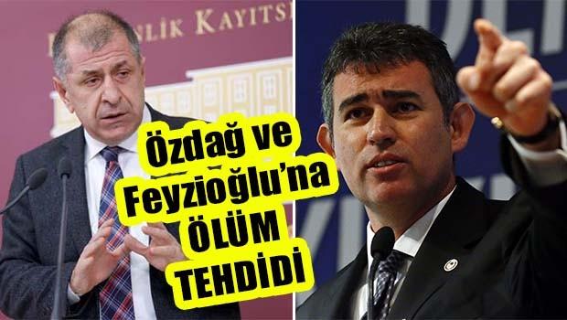 Özdağ ve Feyzioğlu'na ölüm tehdidi!