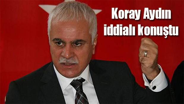 MHP'li Koray Aydın'dan AK Parti iddiası