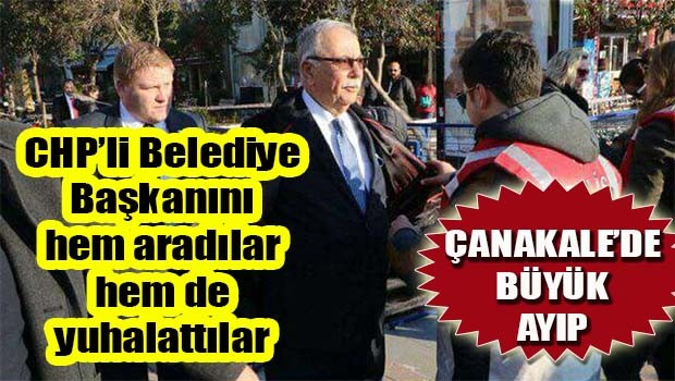 Çanakkale'de büyük ayıp, CHP'li başkanı hem aradılar hem de yuhalattılar!