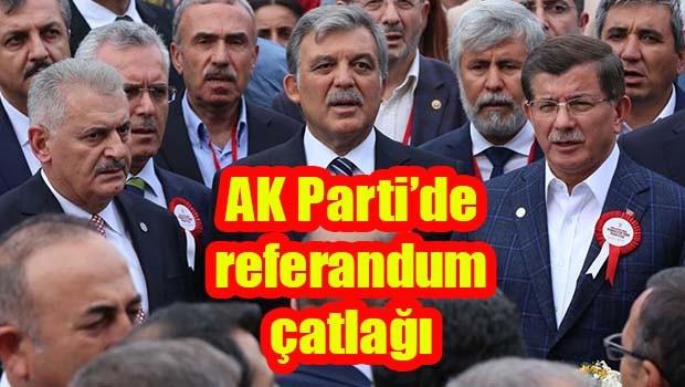 AK Parti'de referandum çatlağı