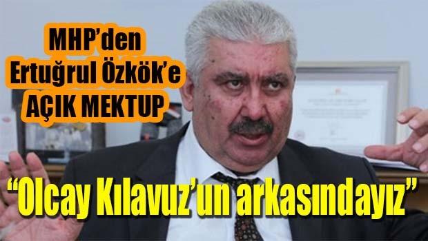 MHP'Den Ertuğrul Özkök'e açık mektup! 'Olcay Kılavuz'un arkasındayız'
