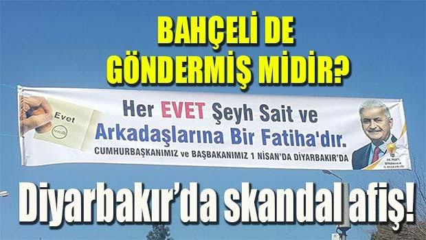 Diyarbakır'da AK Parti'den skandal Şeyh Sait afişi