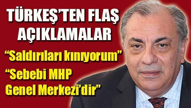 Türkeş, 'MHP'lilere yapılan saldırıları kınıyorum'