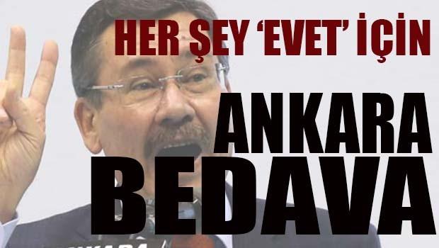 Miting için Ankara'da her şey bedava