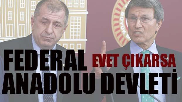 Evet çıkarsa 'Türkiye Cumhuriyeti'nin adın 'Federal Anadolu Devleti' olacak!