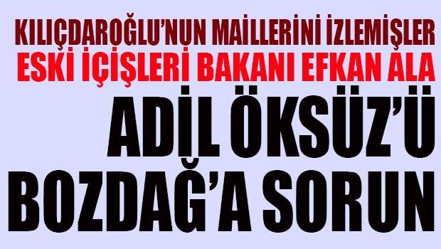 Eski İçişleri Bakanı Efkan Ala, 'Adil Öksüz'ü Adalet Bakanı'na sorun!'
