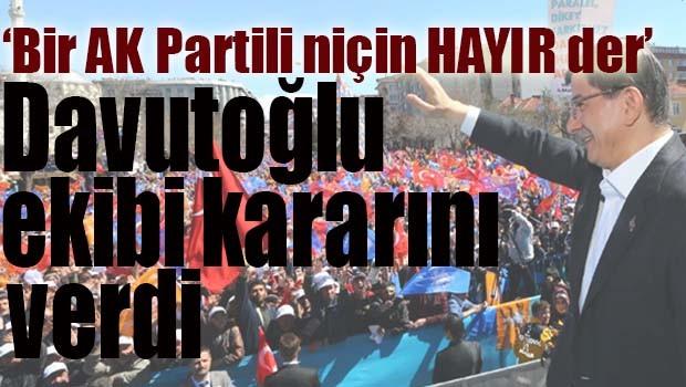 Davutoğlu ekibi kararını verdi