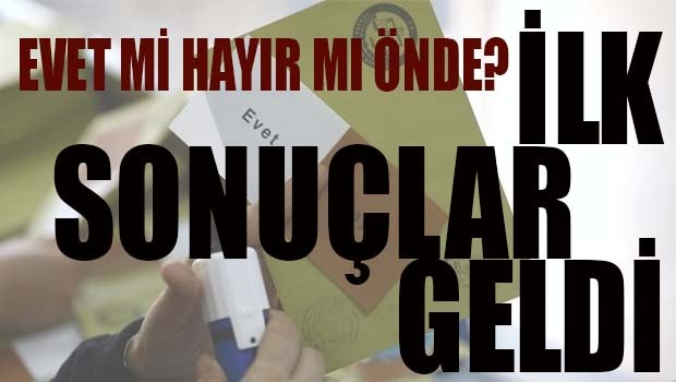 İLK SONUÇLAR GELDİ!