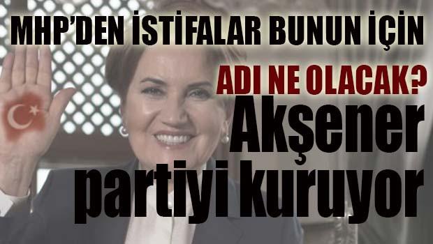 AKŞENER PARTİYİ KURUYOR!