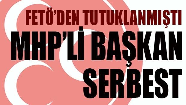 MHP'Lİ BAŞKAN SERBEST