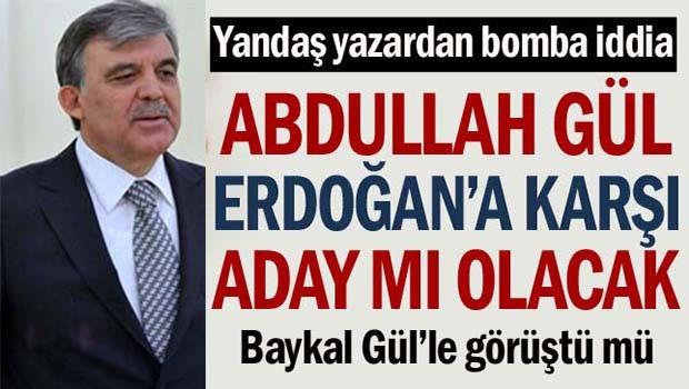 Abdullah Gül, Erdoğan'a karşı aday mı olacak?