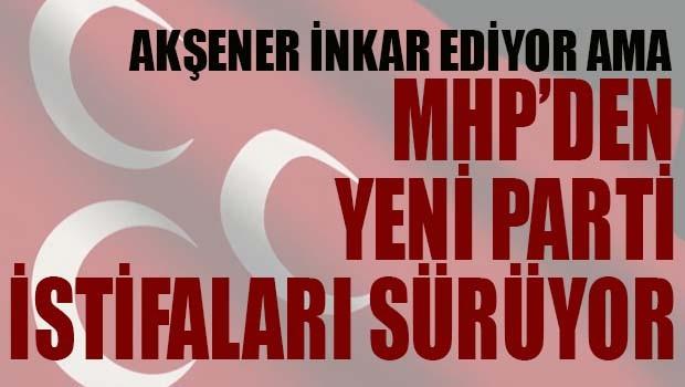 MHP'de 'yeni parti' istifaları sürüyor!