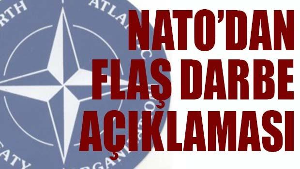 NATO'DAN FLAŞ DARBE AÇIKLAMASI!