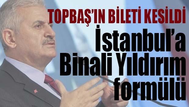 İstanbul'a Binali Yıldırım formülü!