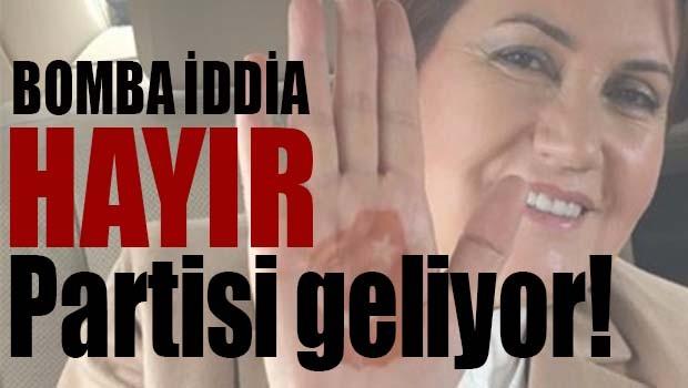 HAYIR PARTİSİ GELİYOR!