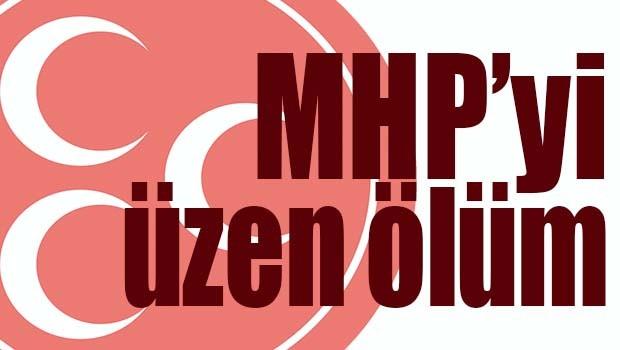 MHP'Yİ ÜZEN ÖLÜM