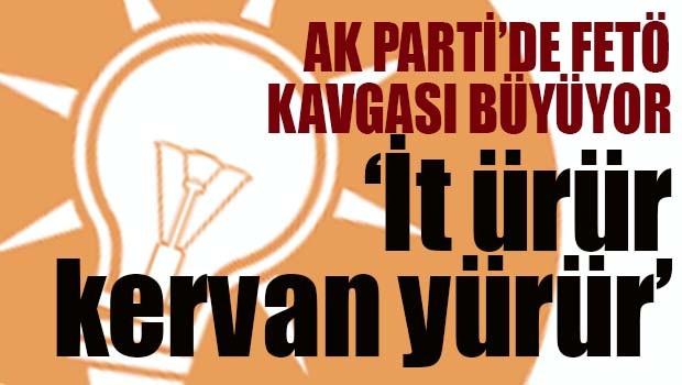 AK Parti'de FETÖ kavgası büyüyor!