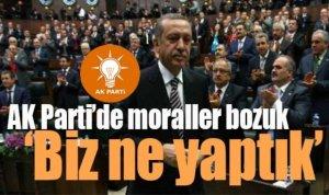 AK PARTİ'DE MORALLER BOZUK!
