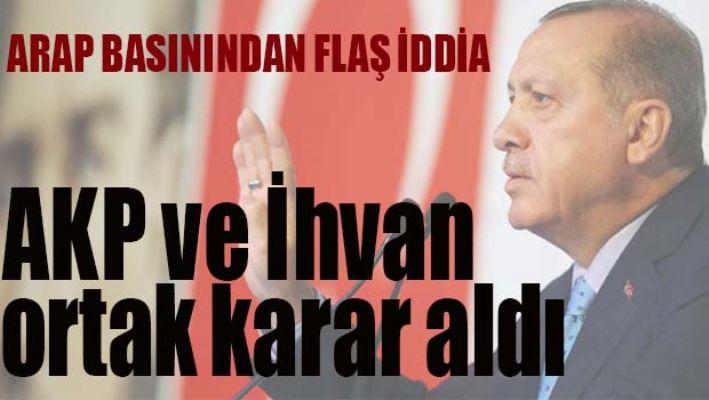 FLAŞ İDDİA! 'AKP ve İhvan ortak karar aldı'