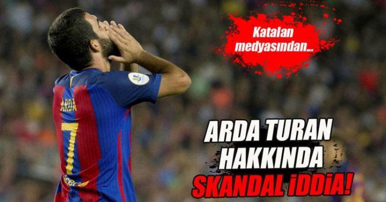 Arda Turan hakkında skandal iddia!