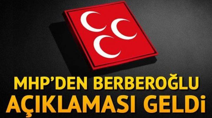 MHP'den Berberoğlu açıklaması