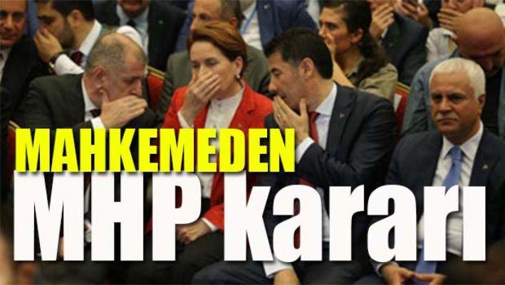 Mahkemeden MHP kararı