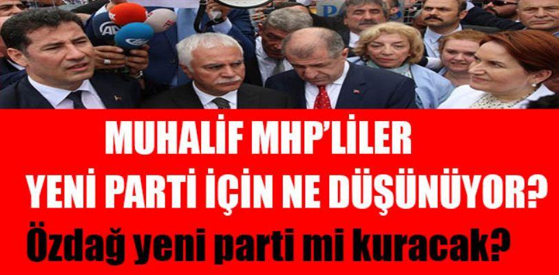 Muhalif MHP'liler ne düşünüyor?
