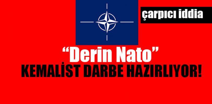 Derin NATO sözde Kemalist bir saldırı planlıyor
