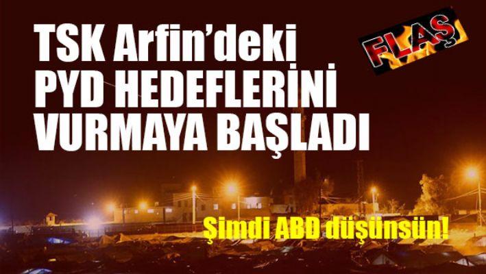 TSK, Arfin'de PYD mevzilerini vuruyor!