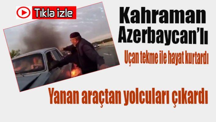 Kahraman Azerbaycanlı hayat kurtardı